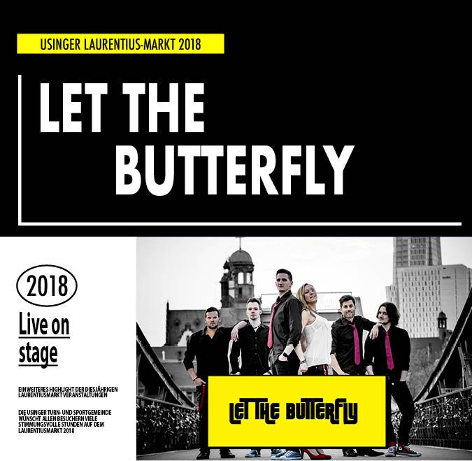 Let The Butterfly. Auftritt auf dem Usinger Laurentius Markt 2018. Präsentiert von der Usinger Turn- und Sportgemeinde (UTSG)