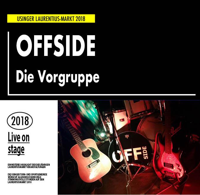 OFFSIDE. Vorgruppe auf dem Usinger Laurentius Markt 2018. Präsentiert von der Usinger Turn- und Sportgemeinde (UTSG)
