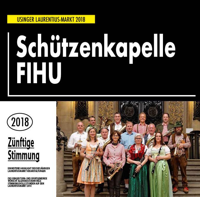 Schützenkapelle FiHu. Auftritt auf dem Usinger Laurentius Markt 2018. Präsentiert von der Usinger Turn- und Sportgemeinde (UTSG)